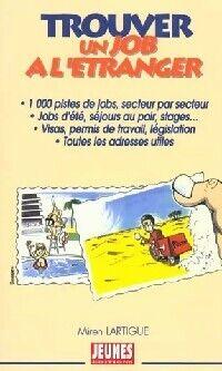 Trouver un job à l'étranger - Miren Lartigue - Livre