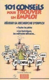 101 Conseils pour trouver un emploi - Sabine Duhamel - Livre