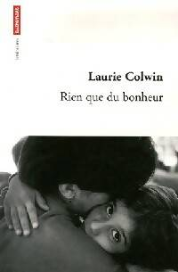 Rien que du bonheur - Laurie Colwin - Livre