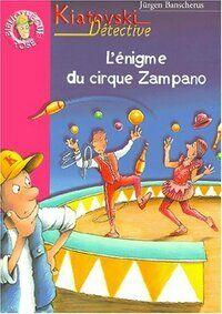 Kiatovski, détective, l'énigme du cirque Zampano - Jürgen Banscherus - Livre