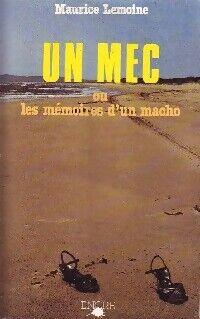 Un mec - Maurice Lemoine - Livre