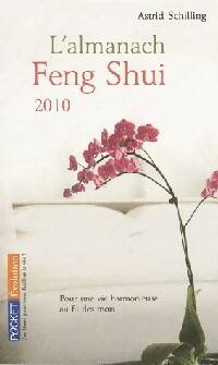 L'almanach Feng-Shui 2010 - Astrid Schilling - Livre