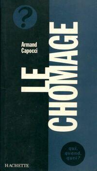 Le chômage - Armand Capocci - Livre