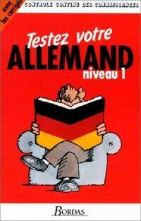 Testez votre allemand Niveau I - Inconnu - Livre