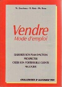 Vendre, mode d'emploi - Thierry Gascheau - Livre