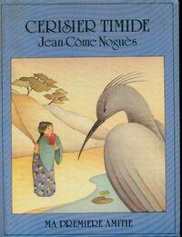 Cerisier-timide - Jean-Côme Noguès - Livre