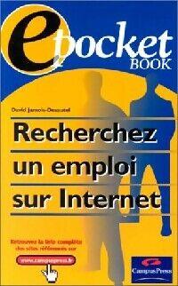 Recherchez un emploi sur Internet - David Jamois-Desautel - Livre