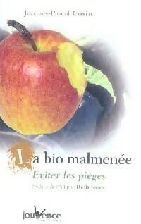 La bio malmenée - Jacques-Pascal Cusin - Livre
