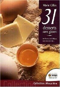 31 Desserts sans gluten - Marie Gilles - Livre