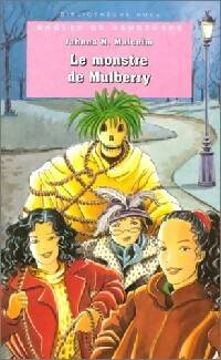 Droles de danseuses : Le monstre de Mulberry - Jahnna N. Malcolm - Livre