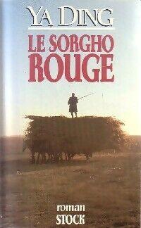 Le sorgho rouge - Ya Ding - Livre