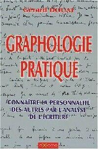 Graphologie pratique - Gérard Douat - Livre
