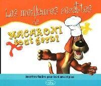 Les meilleures recettes de Macaroni tout garni - XXX - Livre