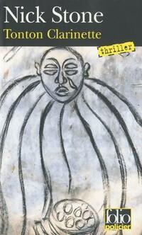 Tonton Clarinette - Nick Stone - Livre