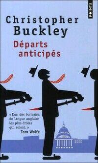 Départs anticipés - Christopher Buckley - Livre