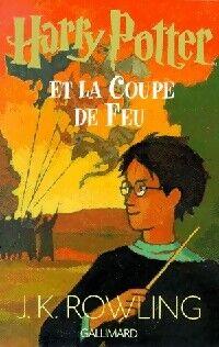 Harry Potter et la coupe de feu - Joanne K. Rowling - Livre
