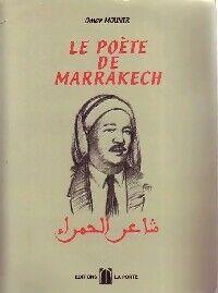 Le poète de Marrakech - Omar Mounir - Livre