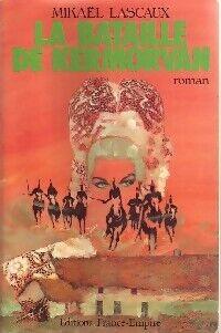 La bataille de Kermorvan - Mikaël Lascaux - Livre