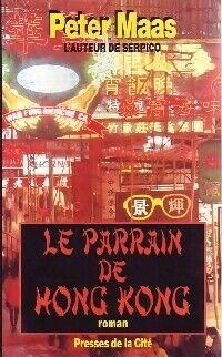 Le parrain de Hong Kong - Peter Maas - Livre