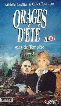 Orages d'été Tome II : Avis de tempête - Gilles Tourman - Livre