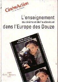 L'enseignement du cinéma et de l'audiovisuel dans l'Europe des douze - Guy Hennebelle - Livre