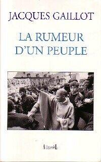 La rumeur d'un peuple - Jacques Gaillot - Livre
