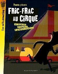 Fric-frac au cirque - Pronto - Livre