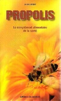 Propolis - André Senne - Livre