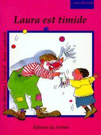 Laura est timide - Maria Martinez Vendrell - Livre