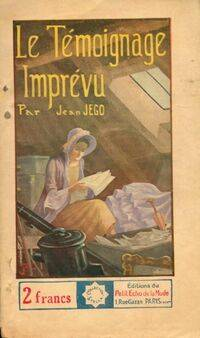 Le témoignage imprévu - Jean Jégo - Livre