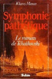 Symphonie pathétique - Klaus Mann - Livre