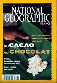National Geographic n°38 : Du cacao au chocolat - Collectif - Livre