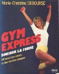 Gym express - Marie-Christine Debourse - Livre