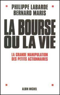 La bourse ou la vie - Bernard Maris - Livre