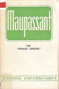 Maupassant - Fernand Lemoine - Livre