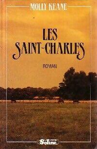 Les Saint-Charles - Molly Keane - Livre
