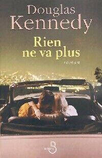 Rien ne va plus - Douglas Kennedy - Livre