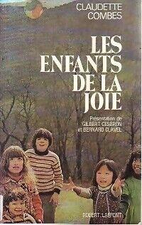 Les enfants de la joie - Claudette Combes - Livre