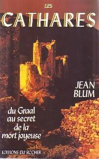 Les cathares - Jean Blum - Livre