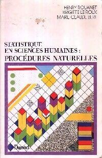 Statistiques en sciences humaines : procédures naturelles - Marie-Claude Rouanet - Livre
