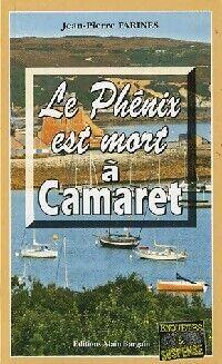 Le phénix est mort à Camaret - Jean-Pierre Farines - Livre