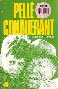 Pelle le conquérant Tome IV : Le petit jour - Martin Andersen Nexoe - Livre