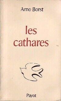 Les cathares - Arno Borst - Livre