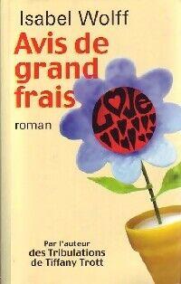 Avis de grand frais - Isabel Wolff - Livre