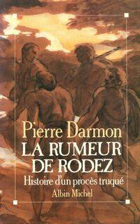 La rumeur de Rodez - Pierre Darmon - Livre