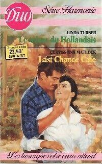 Le trésor du Hollandais / Last chance cafe - Curtiss Ann Turner - Livre