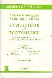 Statistique et économétrie. Cas et exercices avec solutions - L. Piganiol - Livre