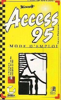 Access 95. Mode d'emploi - Anatole D'Hardancourt - Livre