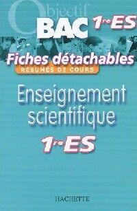 Enseignement scientifique : Première ES - Sophie Delguel - Livre