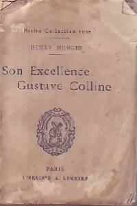 Son excellence Gustave Colline - Henry Murger - Livre